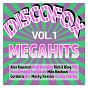 Compilation Discofox megahits, vol. 1 avec Chris Martin / Bernd Schöler / Bernd Schöler, Claus C Pesch / Claus C Pesch / Olaf Henning...