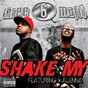 Album Shake my (explicit album version featuring kalenna) de 3-6 Mafia