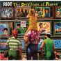 Album The privilege of power de Riot