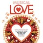 Compilation Musical love avec Alan Cumming / Jerry Orbach / Chicago Ensemble / Julie Andrews / Philippa Bevans...
