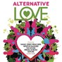 Compilation Alternative love avec Groove Armada / Manic Street Preachers / The View / Primal Scream / Suédé...
