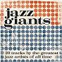 Compilation Jazz Giants avec Le Quintet du Hot Club de France / Miles Davis / Louis Armstrong / Dave Brubeck / Nina Simone...