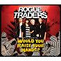 Album Would you raise your hands? de Rogue Traders