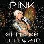 Album Glitter In The Air Digital 45 de Pink