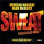 Album Sweat (a la la la la long) de Mark Medlock / Mehrzad Marashi & Mark Medlock
