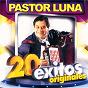 Album Pastor luna: 20 éxitos originales de Pastor Luna