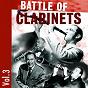 Compilation Battle of Clarinets, Vol. 3 avec Edmond Hall / Benny Goodman / Artie Shaw / Woody Herman / Buster Bailey...