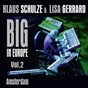 Album Big in europe, vol. 2 (live at melkweg, amsterdam 2009) de Lisa Gerrard / Klaus Schulze