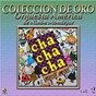 Album Colección De Oro: Bailando Al Compás Del Cha Cha Chá, Vol. 2 de Orquesta América