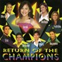 Compilation Return of the champions avec Erik Santos / Sarah Geronimo / Rachelle Ann Go / Mark Bautista / Raymond Manalo...