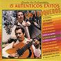 Album Serie de colección: 15 autenténticos éxitos de Los Troqueros