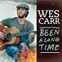 Album Been a long time de Wes Carr