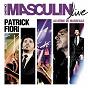 Album L'instinct masculin (live) de Patrick Fiori