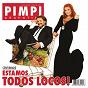 Album Estamos todos locos de Pimpinela