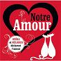 Compilation Notre amour avec The King's Singers / Gabriel Fauré / Camille Saint-Saëns / Jacques Offenbach / Erik Satie...