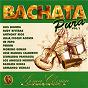 Compilation Linea clásica bachata pura, vol. 1 avec Leonardo Paniagua / Luis Segura / Ruddy Riveras / Anthony Rios / Julia...