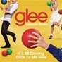 Album It's all coming back to me now (glee cast version) de Glee Cast