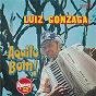 Album Aquilo bom! de Luiz Gonzaga