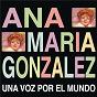 Album Una voz por el mundo de Ana María González