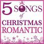 """Compilation Five songs of christmas - romantic avec Il Divo / Eartha Kitt / Elvis Presley """"The King"""" / Darlene Love / Tony Bennett"""