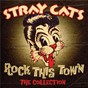 Album Rock this town - the collection de Stray Cats