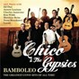 Album Bamboleo - the greatest gypsy hits of all time de Chico / The Gypsies