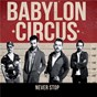 Album Never stop de Babylon Circus