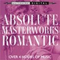 Compilation Absolute masterworks - romantic avec Dudley Moore / Johannes Brahms / Edward Grieg / Antonín Dvorák / Alexandre Borodin...