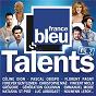 Compilation Talents france bleu, vol. 2 avec Patrick Bruel / Céline Dion / Christophe Maé / Florent Pagny / Nolwenn Leroy...