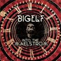 Album Into the maelstrom de Bigelf