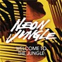 Album Welcome to the jungle (with rap) de Neon Jungle