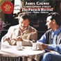 Album James galway and christopher o' riley - the french recital de James Galway / Gabriel Fauré / Charles-Marie Widor / Claude Debussy