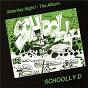 Album Saturday night! the album (expanded edition) de Schoolly D