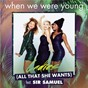Album Ladies ( all that she wants ) de When We Were Young