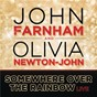 Album Somewhere over the rainbow de Olivia Newton-John / John Farnham & Olivia Newton John