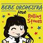 Album Bébé orchestra joue the rolling stones de Judson Mancebo