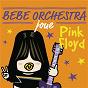 Album Bébé orchestra joue pink floyd de Judson Mancebo
