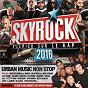Compilation Skyrock 2016 avec Macklemore / Maître Gims / Niska / Black M / Kev Adams...