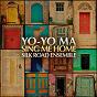 Album Sing me home de Yo Yo Ma & the Silkroad Ensemble / Antonín Dvorák