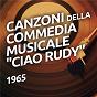 """Compilation Canzoni della commedia musicale """"ciao rudy"""" avec Raffaella Carrà / Armando Trovajoli / Marcello Mastroianni"""