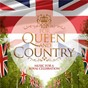 Compilation For queen & country avec Nicholas Cleobury / Richard Rodgers / Henry Russell / Thomas Arne / Carl Davis...