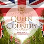 Compilation For queen & country avec Band of the Life Guards / Richard Rodgers / Henry Russell / Thomas Arne / Carl Davis...