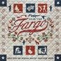 Compilation Fargo year 2 (songs from the original mgm / fxp television series) avec Bon Iver / Fleetwood Mac / Billy Thorpe / Noah Hawley / Jeff Russo...