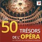 Compilation Les 50 trésors de l'opéra - les trésors de la musique classique avec Gwyneth Jones / Riccardo Muti / Giuseppe Verdi / Margaret Price / The English Chamber Orchestra...