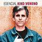 Album Esencial Kiko Veneno de Kiko Veneno