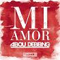 Album MI amor de Abou Debeing