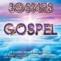 Compilation 30 stars: gospel avec Richard Smallwood / Kirk Franklin / Byron Cage / Vickie Winans / Yolanda Adams...