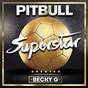 Album Superstar de Pitbull