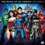Compilation The music of DC comics: volume 2 avec Graeme Revell / Bud Collyer / Hans Zimmer / John Williams / Shirley Walker...