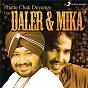 Album Phatte chak deyange de Mika Singh / Daler Mehndi & Mika Singh